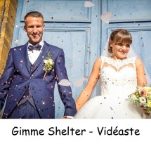 Gimme Shelter - Vidéaste